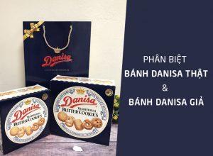 phân biệt bánh danisa thật và bánh danisa giả